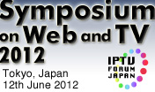 Symposium on Web and TV 2012